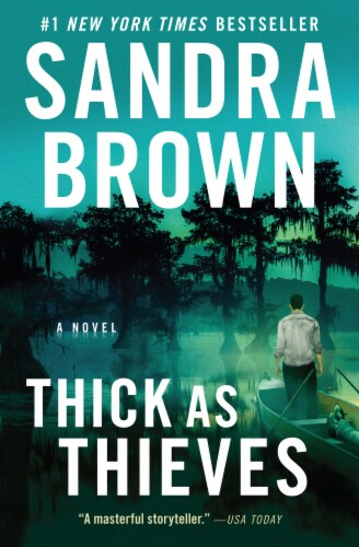 Thick As Thieves by Sandra Brown Perspective: front
