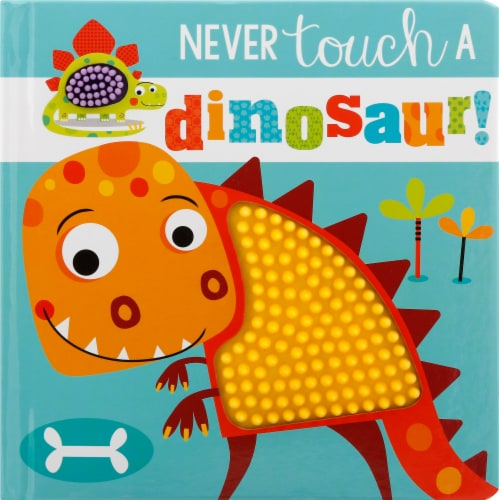 Never Touch a Dinosaur Perspective: front