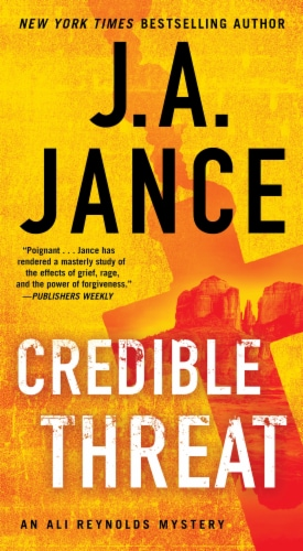 Credible Threat: An Ali Reynolds Mystery by J.A. Jance Perspective: front
