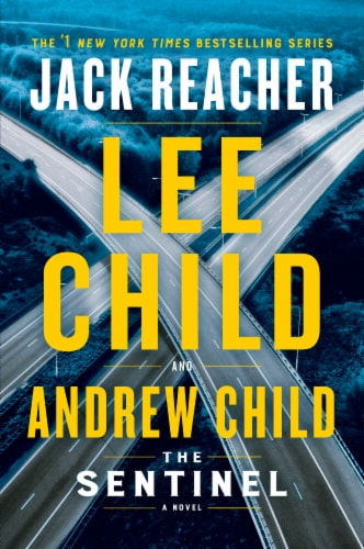 Jack Reacher: The Sentinel by Lee Child and Andrew Child Perspective: front