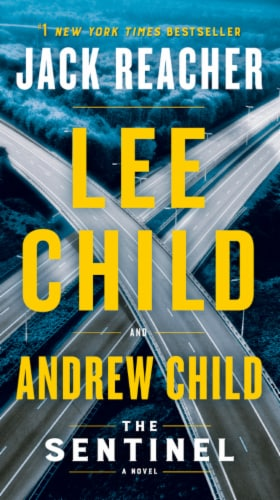 The Sentinel by Lee Child and Andrew Child Perspective: front