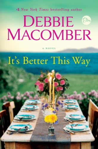 It's Better This Way by Debbie Macomber Perspective: front