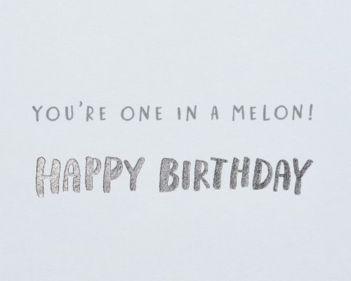 American Greetings #65 Birthday Card (One in a Melon) Perspective: right
