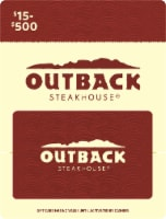 Outback $15-$500 Gift Card - After Pickup, visit us online to activate and add value