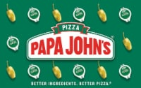 Papa John's $25-$250 Gift Card – Activate and add value after Pickup