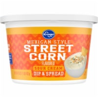 Kroger® Mexican Style Street Corn Sour Cream Dip - 16 oz