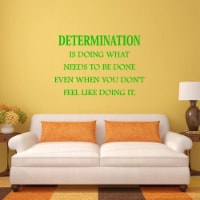 VWAQ Determination Wall Decal is Doing What Needs to be Done Quote Home and Office Wall Decor - 1
