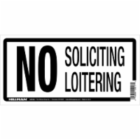 Hillman White No Soliciting/Loitering Sign - 5 x 10 in