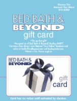Bed Bath & Beyond $15-$500 Gift Card - After Pickup, visit us online to activate and add value