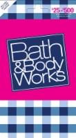 Bath & Body Works $25-$500 Gift Card
