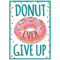 DONUT EVER GIVE UP ARGUS® Poster - 1
