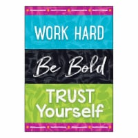 Work Hard Be Bold Trust You ARGUS® Poster, 13.375  x 19 - 1