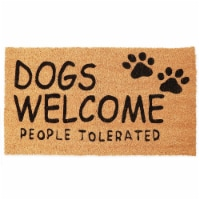 Dogs Welcome People Tolerated Welcome Mat, Natural Coir Doormat (30 x 17 in) - Pack