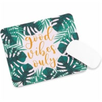 Tropical Mouse Pad, Good Vibes Only Office Desk Accessories (13.3 x 9.2 x 3 in) - PACK