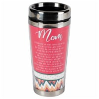 Dicksons SSMUG-233 16 oz Stainless Steel Travel Mug - Mom I Have Learned So Many Things From - 1
