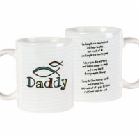 Dicksons MUG-1077 11 oz Ceramic Mug - Daddy You Taught Me