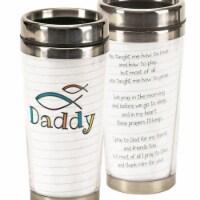 Dicksons SSMUG-235 16 oz Stainless Steel Travel Mug - Daddy You Taught Me