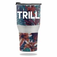 MightySkins RTTUM3017-Trill Skin for RTIC Tumbler 30 oz 2017 - Trill