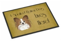 Papillon Spoiled Dog Lives Here Indoor or Outdoor Mat 24x36