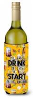Start Drinking in the Morning Wine Bottle Beverge Insulator Hugger