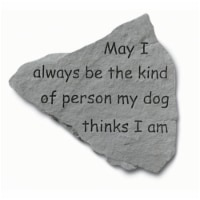 Kay Berry- Inc. 91420 May I Always Be The Kind Of Person - Garden Accent - 14.5 Inches x 12.7