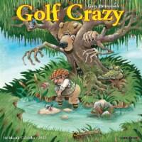 Golf Crazy by Gary Patterson 2022 Wall Calendar - 1