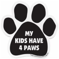 Imagine This My Kids Have 4 Paws Pet Magnet