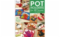 Annie's Pot Holders for All Seasons Bk - 1