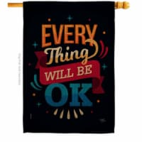 Breeze Decor H115155-BO Will be OK House Flag Expression Inspirational 28 x 40 in. Double-Sid - 1