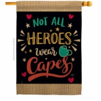 Breeze Decor H115161-BO Not All Heroes Wear Capes House Flag Expression Inspirational 28 x 40