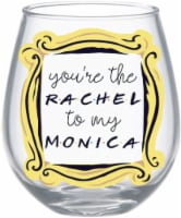 """Friends """"You're The Rachel To My Monica"""" Stemless Wine Glass   Holds 20 Ounces"""