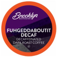 Brooklyn Beans Dark Roast DECAF Coffee Pods, Fuhgeddaboutit, Four-24 Count Boxes