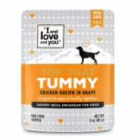 I and Love and You Top That Tummy Chicken Recipe in Gravy Meal Enhancer for Dogs - 3 oz
