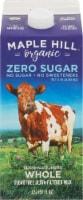 Maple Hill Organic Zero Sugar Ultra-Pasteurized Whole Milk - 1.7 L