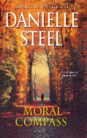 Moral Compass: A Novel by Danielle Steel