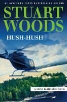 Hush Hush by Stuart Woods