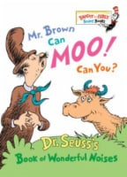Mr. Brown Can Moo Can You? by Dr. Seuss