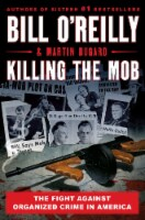 Killing The Mob by Bill O'Reilly & Martin Dugard - 1 ct