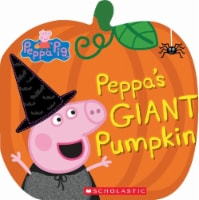 Peppa Pig: Peppa's Giant Pumpkin by Samantha Lizzio