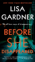Before She Disappeared by Lisa Gardner - 1 ct