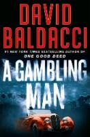 A Gambling Man by David Baldacci - 1 ct