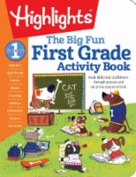 The Big Fun First Grade Activity Book by Highlights