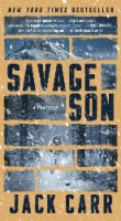 Savage Son by Jack Carr
