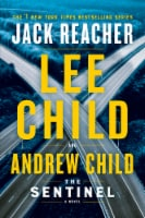 Jack Reacher: The Sentinel by Lee Child and Andrew Child